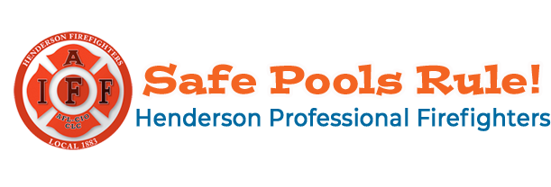 Henderson Firefighters -Safe Pools Rule!